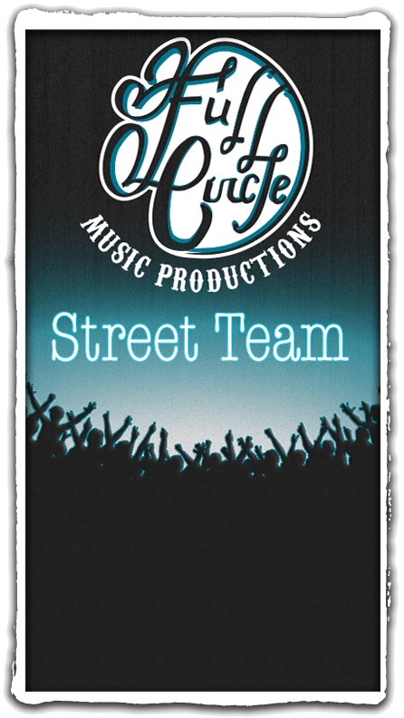 Full-Circle-Music-Productions-Street-Team